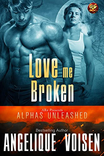 "Angelique Voisen, ""Love Me Broken"""