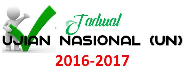 Jadwal Ujian Nasional (UN) 2016/2017 Jenjang SMP/MTS, SMA/MA dan SMK/MAK