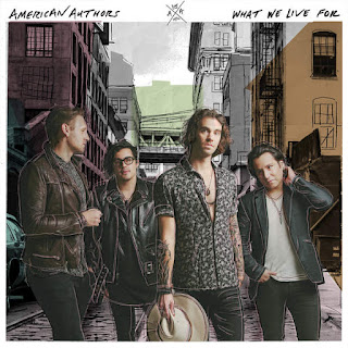 American Authors - What We Live For (2016) - Album Download, Itunes Cover, Official Cover, Album CD Cover Art, Tracklist