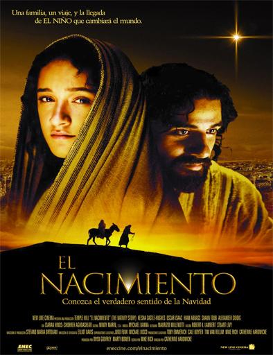 Ver El nacimiento (The Nativity Story) (2006) Online