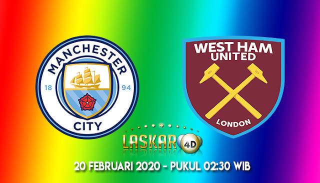 Prediksi Manchester City vs West Ham United 20 februari 2020