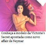 Conheça a modelo da Victoria's Secret apontada como novo affair de Neymar
