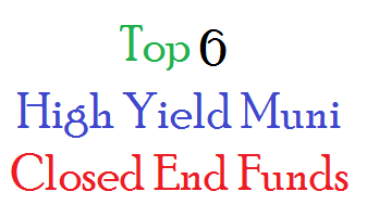 Top 6 High Yield Muni Bond Closed End Funds