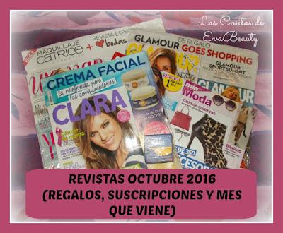 Revistas Octubre 2016 (Regalos, Suscripciones y mes que viene)