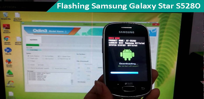 Tutorial Cara Flashing Samsung Galaxy Star S5280 Via Odin