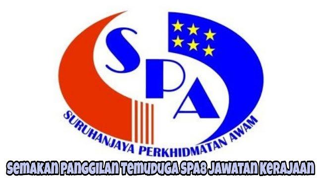 Semakan Panggilan Temuduga SPA8i 2021 Jawatan Kerajaan