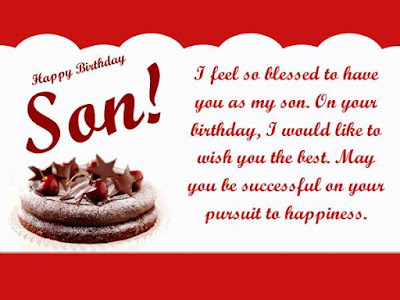 Happy Birthday wishes quotes for son and: i feel so blessed to have you as my son