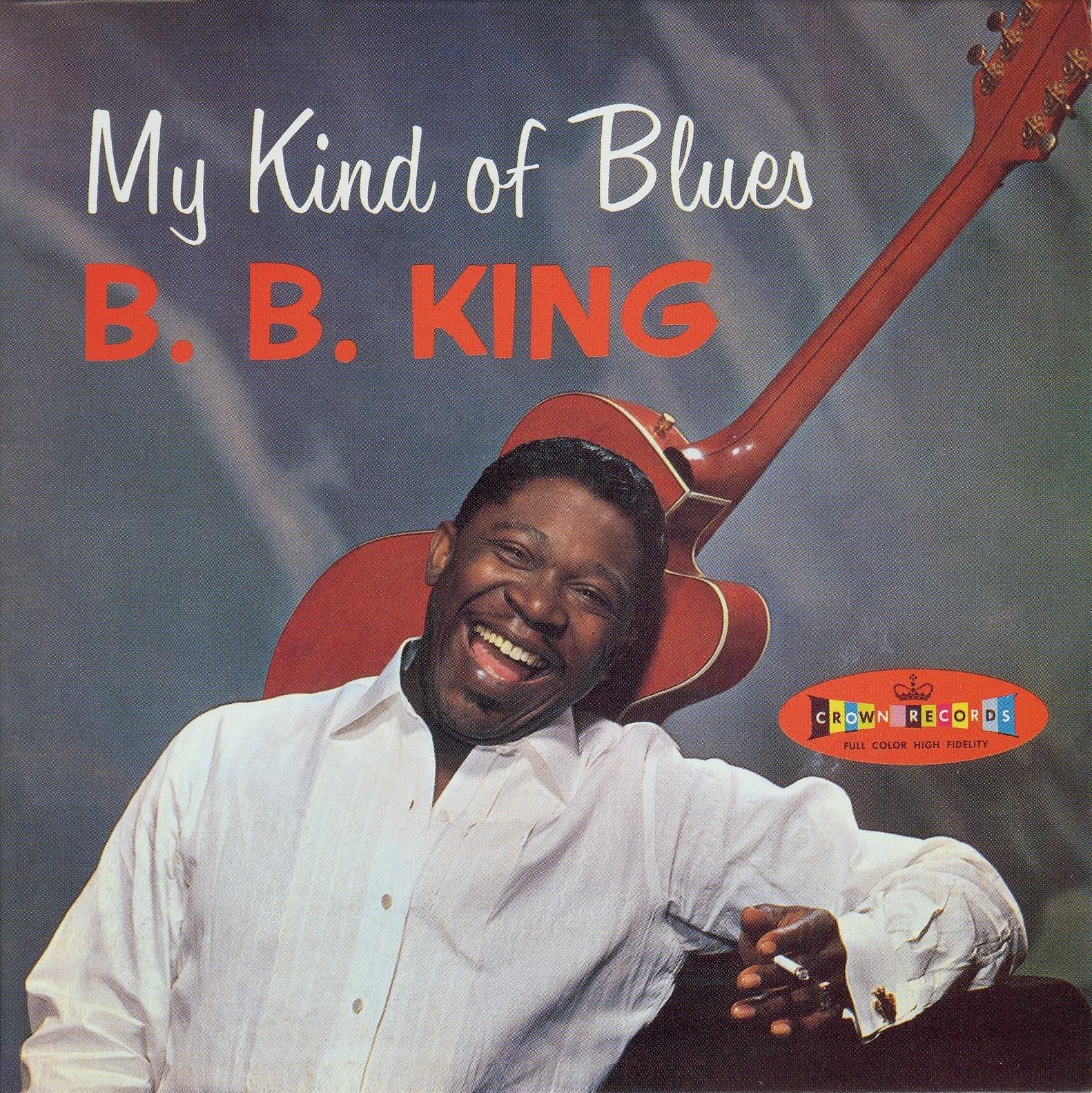 Egroj World B B King My Kind Of Blues