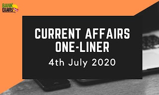 Current Affairs One-Liner: 4th July 2020