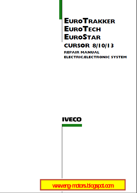 iveco eurotech eurostar eurotrackker cursor 8 10 13 service rh eng motors blogspot com