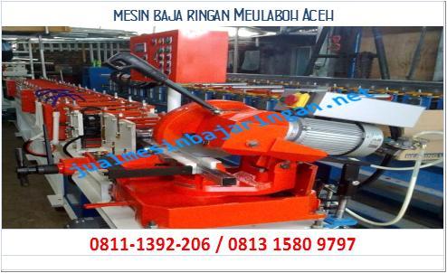 mesin baja ringan Meulaboh Aceh