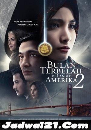 Jadwal BULAN TERBELAH DI LANGIT AMERIKA 2 di Bioskop