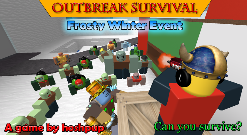 Roblox Outbreak Survival: January 2016