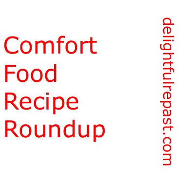 Comfort Food Recipes for November and Beyond / www.delightfulrepast.com