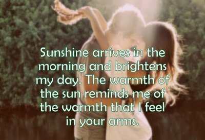 sunshine arrives in the morning and brightens my day.