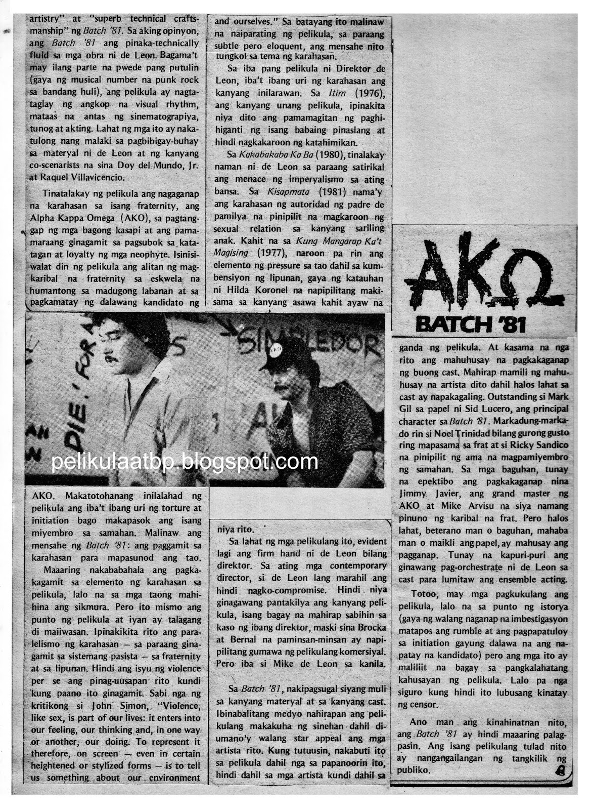 ako batch 81 Directed by mike de leon with mark gil, sandy andolong, ward luarca, noel  trinidad the lives of seven neophytes as they strive to enter a greek letter.