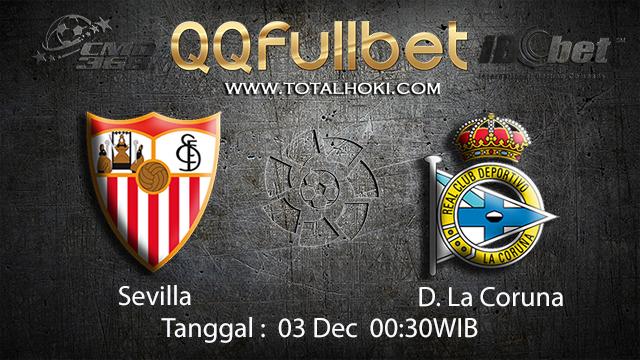 PREDIKSI BOLA ~ PREDIKSI TARUHAN BOLA SEVILLA VS D.LA.CORUNA 02 DESEMBER 2017 (Spanish La Liga)