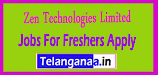 Zen Technologies Limited Recruitment 2017 Jobs For Freshers Apply