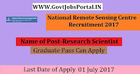 National Remote Sensing Centre Recruitment 2017–Research Scientist