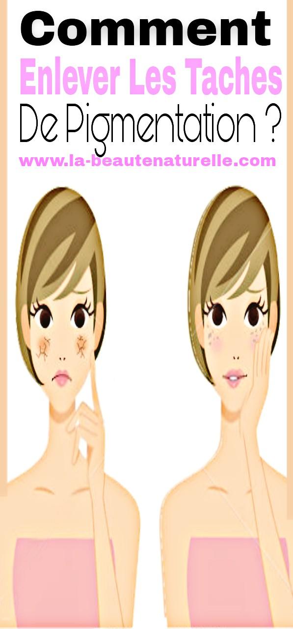 Comment enlever les taches de pigmentation ?
