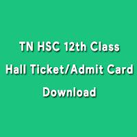 TN 12th Class admit Card 2017