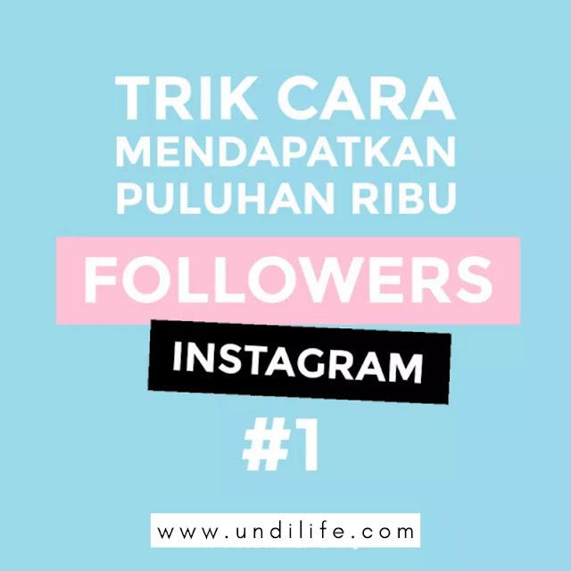 Tips mendapatkan instagram follower