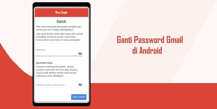 Cara Ganti Password Akun Gmail di Android Dengan Mudah