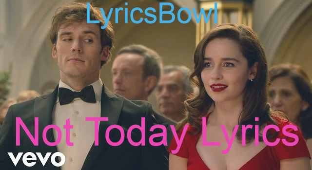 Not Today Lyrics - Imagine Dragons - Me Before You | LyricsBowl