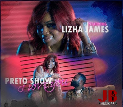 Lizha James - I love you ( Feat. Preto Show ) | By jbmusik pro