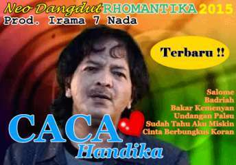 Download Album terbaru Caca Handika feat Neo Dangdut Rhomantika 2015