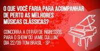 Ingressos filme Nerve e show Jaime Cullum