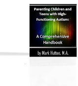 Parenting Children and Teens with High-Functioning Autism
