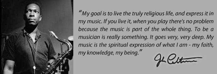 Mini Jazz World: Quotes » John Coltrane