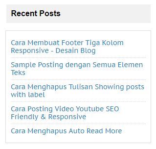 Cara Pasang Daftar Posting Terbaru (Recent Post) Simple di Sidebar Blog