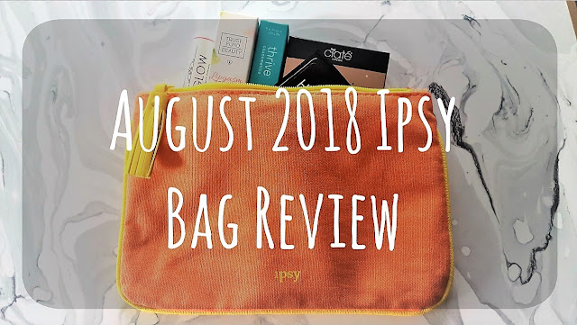 August 2018 ipsy bag review