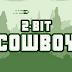 2-bit Cowboy v1.1 Apk