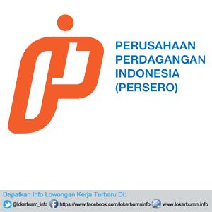 Lowongan Kerja Perusahaan Perdagangan Indonesia (Persero) 2016 untuk banyak posisi tersedia lulusan SMA/SMK D3 S1 S2 Semua jurusan
