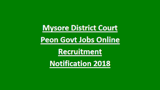 Mysore District Court Peon Govt Jobs Online Recruitment Notification 2018
