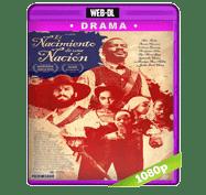 El Nacimiento de Una Nacion (2016) Web-DL 1080p Audio Dual Latino/Ingles 5.1