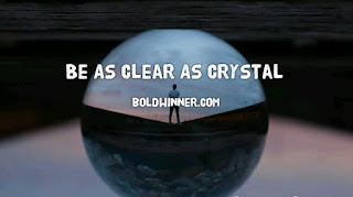 be clear as Crystal