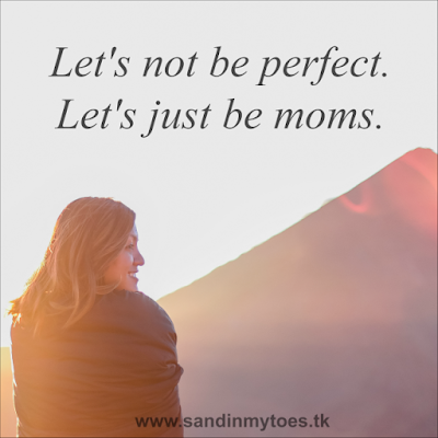 Let's just accept motherhood with all its imperfections.