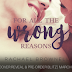 Cover Reveal & Preorder Blitz -  For All the Wrong Reasons by Rachael Brownell