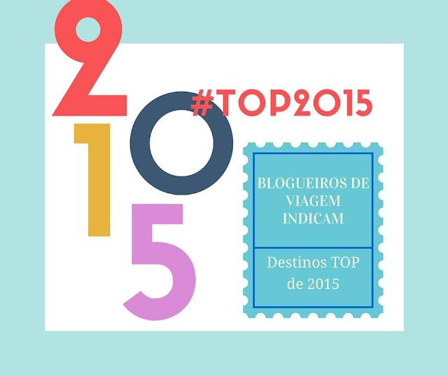 blogagem coletiva - top destinos e experiências de viagem em 2015