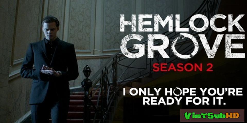 Phim Thị Trấn Hemlock Grove Phần 2 Tập 2 VietSub HD | Hemlock Grove Season 2 2016