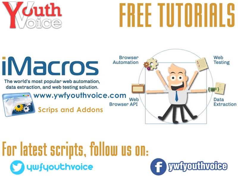 iMacros - Working Tutorials, Latest Scripts and Browser Addons