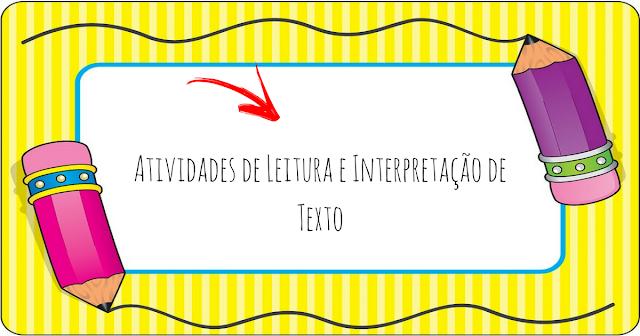 Atividades de Leitura e Interpretação de Texto