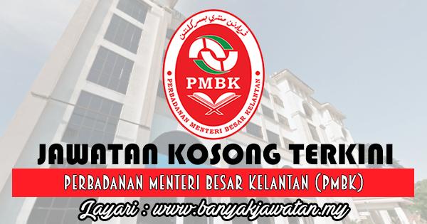 Jawatan Kosong 2017 di Perbadanan Menteri Besar Kelantan (PMBK) www.banyakjawatan.my