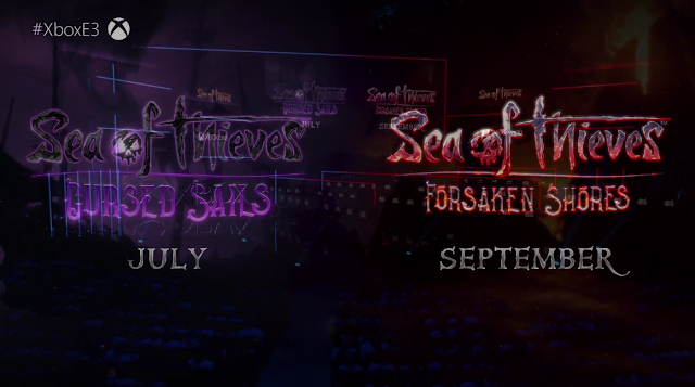 Sea of Thieves Cursed Sails Forsaken Shores DLC expansion 2018