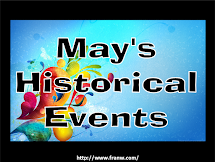 May - Historical Events