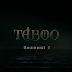 Taboo sezonul 1 episodul 8 online Final Sezon